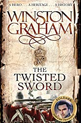 The Twisted Sword: A Novel of Cornwall 1815 (Poldark Book 11)