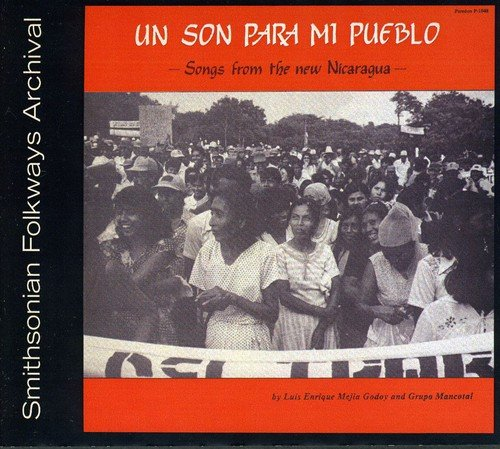 Un Son Para Mi Pueblo - Songs from New Nicaragua by Paredon Records