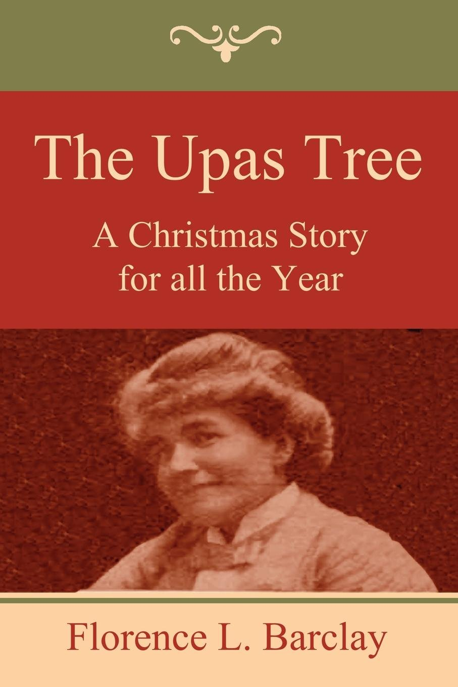 The Upas Tree: A Christmas Story for all the Year pdf epub