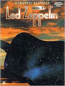 led zeppelin acoustic classics vol 2 authentic guitar tab 0029156147636 led. Black Bedroom Furniture Sets. Home Design Ideas