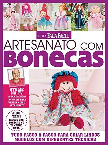 Guia Faça Fácil: Artesanato com Bonecas 01 (Portuguese Edition)