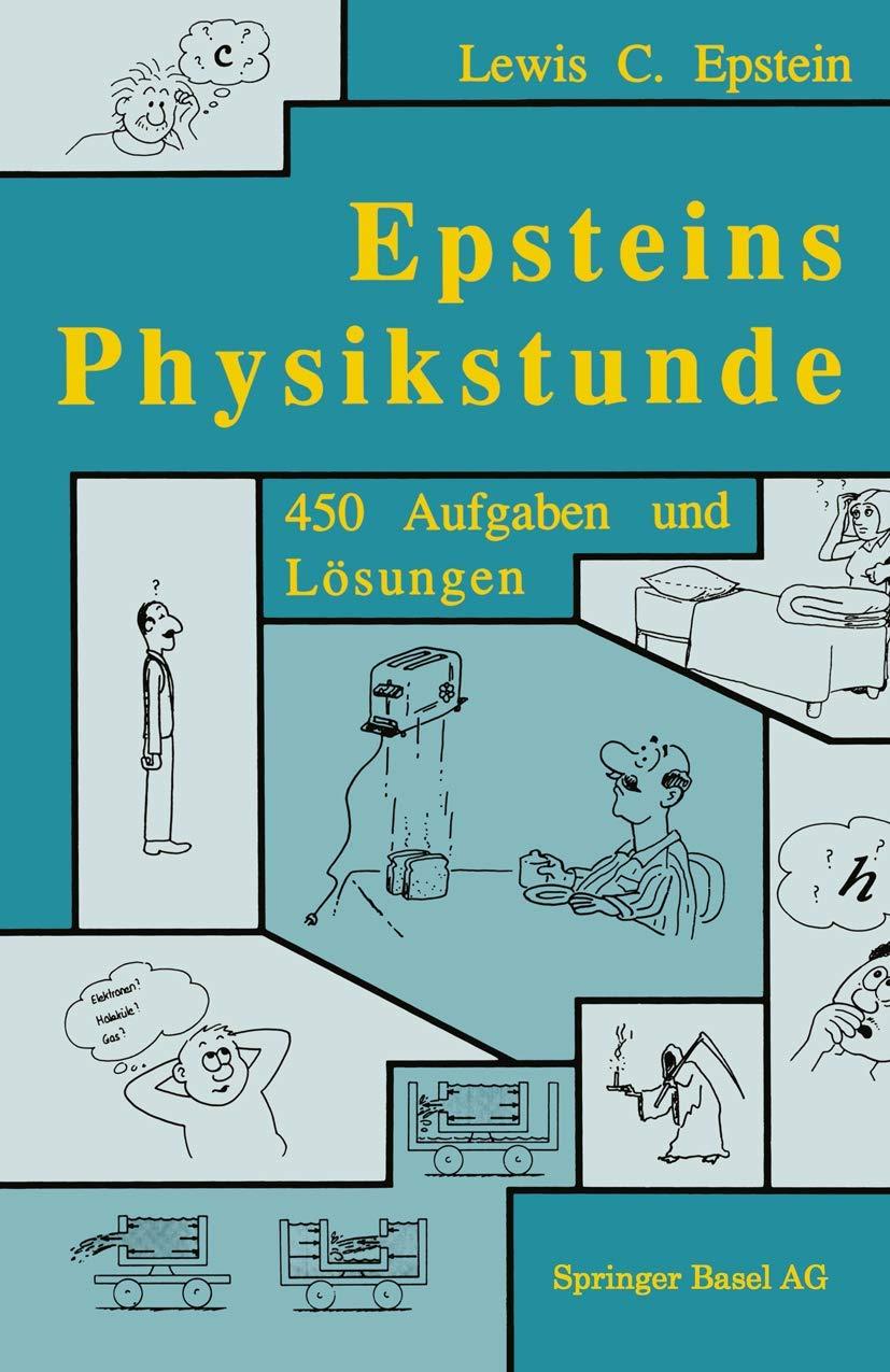 Epsteins Physikstunde  450 AUFGABEN UND LÖSUNgen