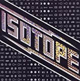 Isotope by Isotope (2011-06-07)