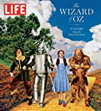 LIFE the Wizard of Oz, The Editors of LIFE, 1618931032