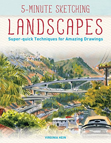 Pdf History 5-Minute Sketching -- Landscapes: Super-quick Techniques for Amazing Drawings
