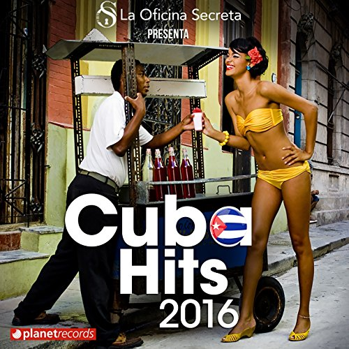 Cuba Hits 2016 - Salsa, Reggae...
