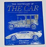 img - for The Centenary Of The Car1885-1985 (The Centenary Of The Car 1885-1985) book / textbook / text book