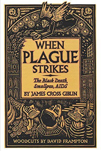 When Plague Strikes: The Black Death, Smallpox, AIDS
