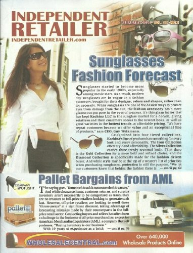 Independent Retailer Magazine February 2012 Sunglasses Fashion Forecast, Pallet Bargains From - Sunglass Retailers