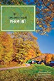 Explorer's Guide Vermont (Fifteenth Edition)