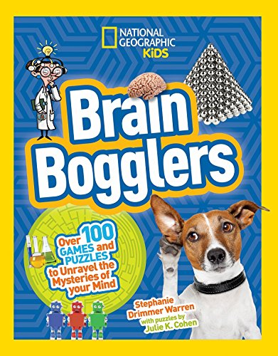 Brain Bogglers: Over 100 Games and Puzzles to Reveal the Mysteries of Your Mind (The Best Of Inquiring Mind)