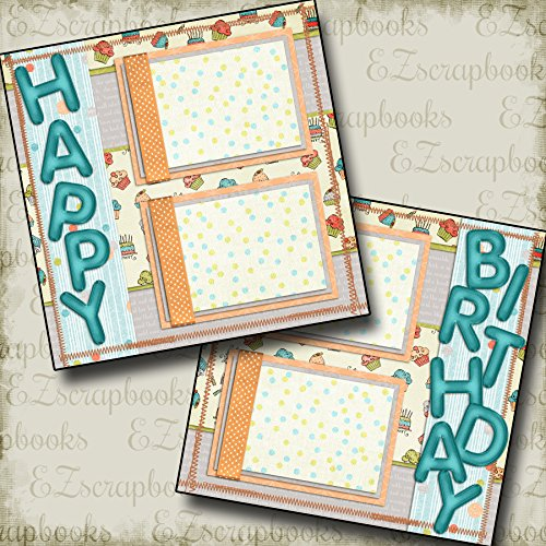 BIRTHDAY - Premade Scrapbook Pages - EZ Layout 94 -