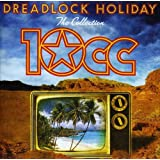 Dreadlock Holiday: The Collection -  10CC