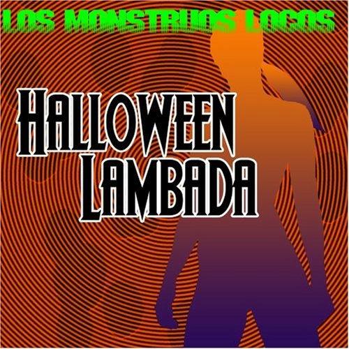 Halloween Lambada by Los Monstruos Locos