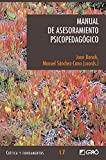 img - for Manual de Asesoramiento Psicopedag gico (CRITICA Y FUNDAMENTOS) (Spanish Edition) book / textbook / text book
