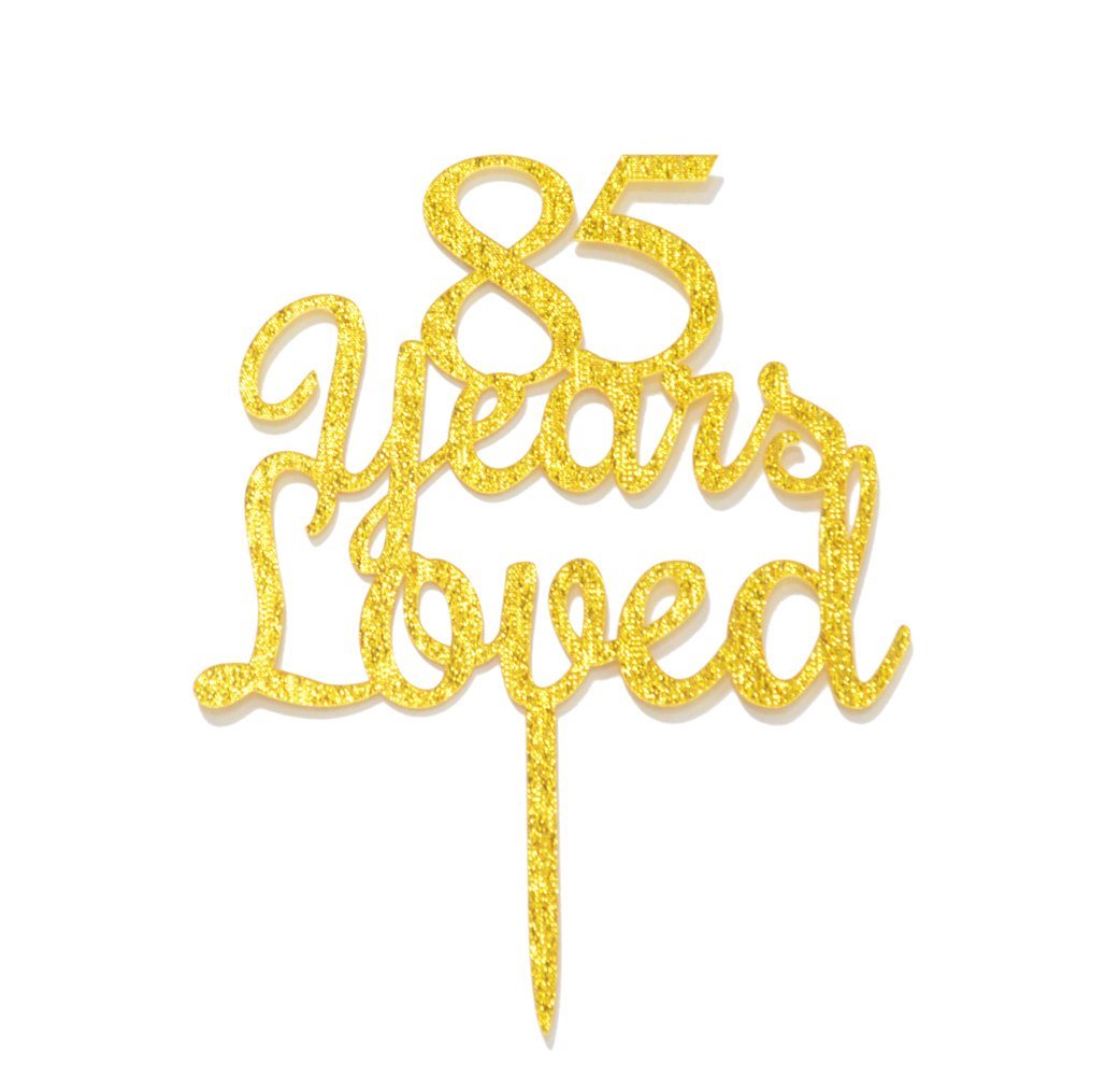 Qttier 85 Years Loved Cake Topper Happy 85th Birthday Anniversary Party Decoration Premium Quality Acrylic Gold
