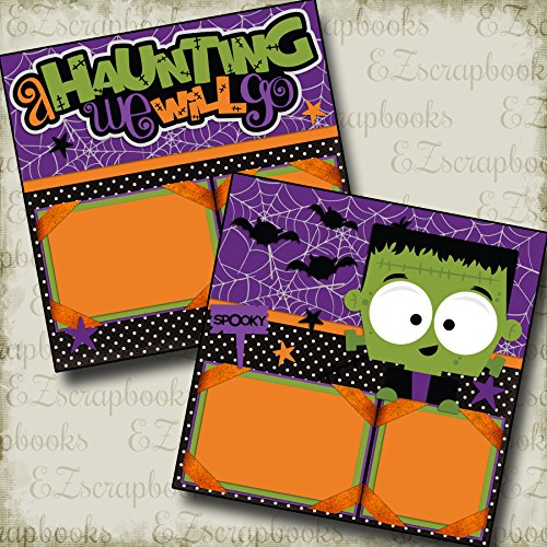 A HAUNTING WE WILL GO - HALLOWEEN - Premade Scrapbook Pages - EZ Layout 2155 for $<!--$4.99-->