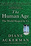 Image of The Human Age: The World Shaped By Us
