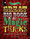 The Great Big Book of Magic Tricks, Joe Fullman, 184835312X