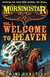 Morningstar Vol. 1: Welcome to Heaven (Volume 1)