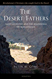 The Desert Fathers: Saint Anthony and the Beginnings of Monasticism