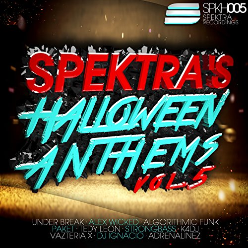 Spektra's Halloween Anthems, Vol. 5