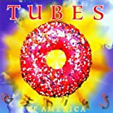Genius of America by Tubes (1996-10-15)