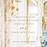 Trustworthy - Bible Study Book: Overcoming Our