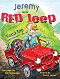 Jeremy and Red Jeep: Road Trip