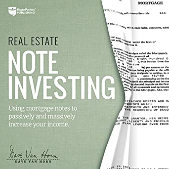 Amazon com: Real Estate Note Investing: Using Mortgage Notes