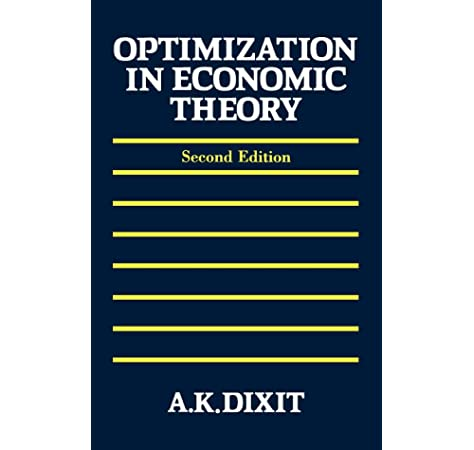 Optimization in Economic Theory: Amazon.es: Dixit, Avinash K.: Libros en idiomas extranjeros