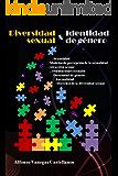 DIVERSIDAD SEXUAL E IDENTIDAD DE GÉNERO (DERECHOS DE LA DIVERSIDAD SEXUAL)