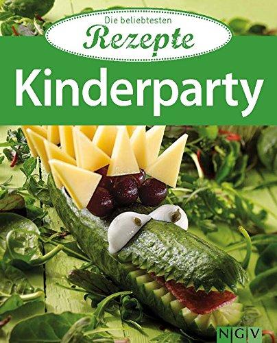 Kinderparty: Die beliebtesten Rezepte (German Edition) ()