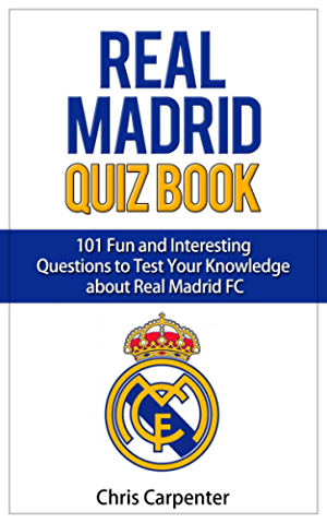 Real Madrid Quiz Book: 2017/18 Edition