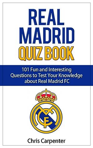 Real Madrid Quiz Book: 2017/18 Edition