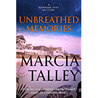 Unbreathed Memories (A Hannah Ives Mystery Book 2)