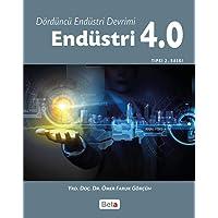 Endüstri 4.0: Dördüncü Endüstri Devrimi