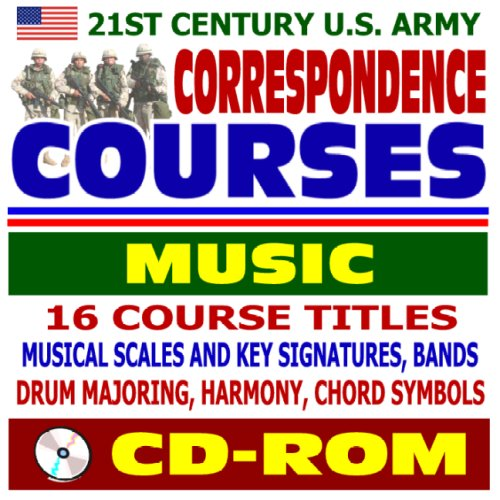 Chords Signatures Key (21st Century U.S. Army Correspondence Courses - Music and Bands: Musical Scales and Key Signatures, Drum Majoring, Harmony, Chord Symbols (CD-ROM))