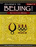 Journey to Beijing Activities Book 2008, United States Olympic Committee, 1580001254