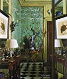 The Private World of Yves Saint Laurent & Pierre Berge by Robert Murphy (2009-09-01)