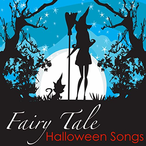 Fairy Tale Halloween Songs - Scary Sounds &