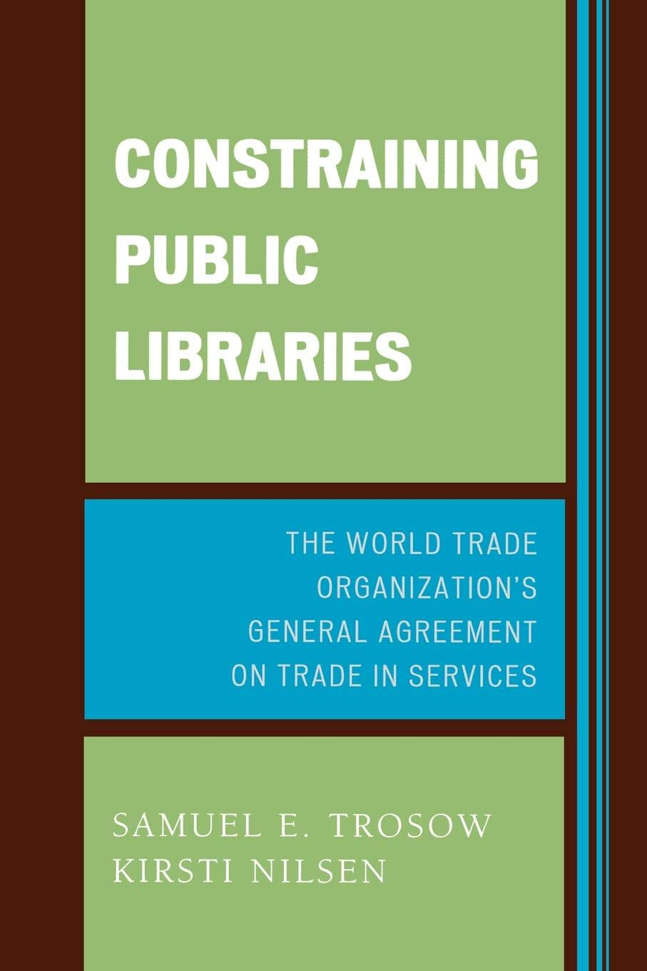Constraining Public Libraries The World Trade Organizations