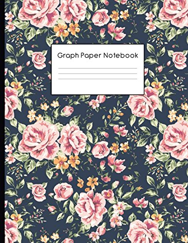Graph Paper Notebook: Roses Floral Pattern Quad Ruled 4 x 4 (.25'') Composition Book for Math & Science Students and Teachers