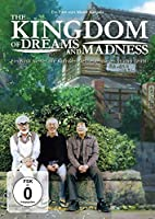 The Kingdom of Dreams and Madness - OmU