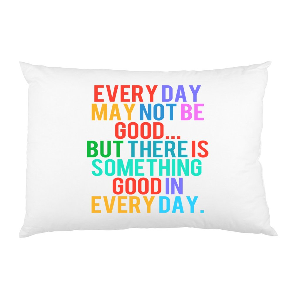 FavorPlus EVERY DAY MAY NOT BE GOOD Custom Rectangle Bed Pillow case Cover Pillowslip Queen Size 20X30 inch Two sides Printed