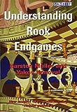 Understanding Rook Endgames-Karsten Müller Yakov Konoval