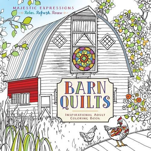 Barn Quilts Coloring Book: Miss Mustard Seed (Majestic Expressions)