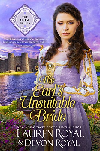 The Earl's Unsuitable Bride: A Sweet & Clean Historical Romance (The Chase Brides Book 1) by [Royal, Lauren, Royal, Devon]