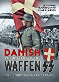 Danish Volunteers of the Waffen-SS: Freikorps Danmark 1941-43