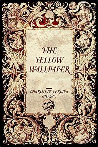 The Yellow Wallpaper Charlotte Perkins Gilman Source Books Online Reddit PDF B019WRMLD0